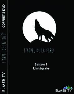 L'Appel de la Forêt – Saison 1